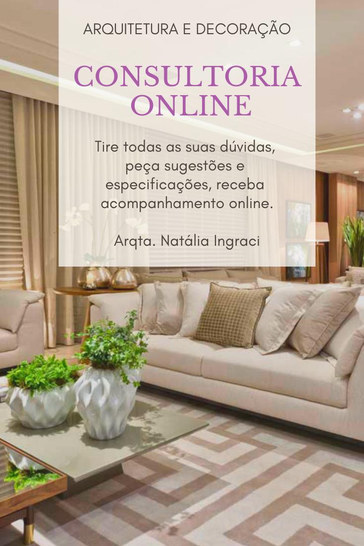 Consultoria Online de arquitetura e Decoração